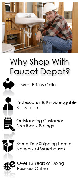 Why Shop with Faucet Depot?
