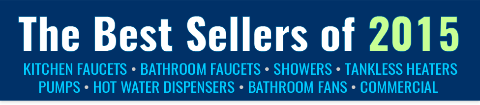 Faucet Depot's Best Sellers of 2015