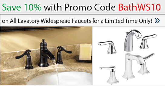 Save 10% on Lavatory Widespread Fauets with Promo Code BathWS10