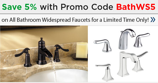 Save 5% on Widespread Bathroom Faucets